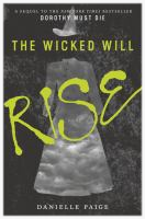 Wicked Will Rise